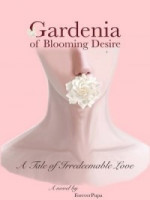 Gardenia Of Blooming Desire Bl