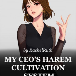My Ceo Harem Cultivation System