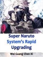 Super Naruto Systems Rapid Upgrading