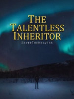 The Talentless Inheritor